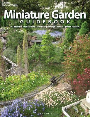 Miniature Garden Guidebook By Norris, Nancy