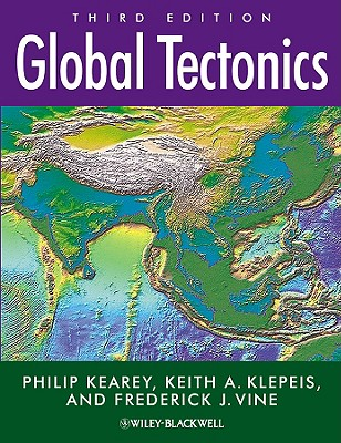 Global Tectonics By Kearey, Philip/ Klepeis, Keith A./ Vine, Frederick J.